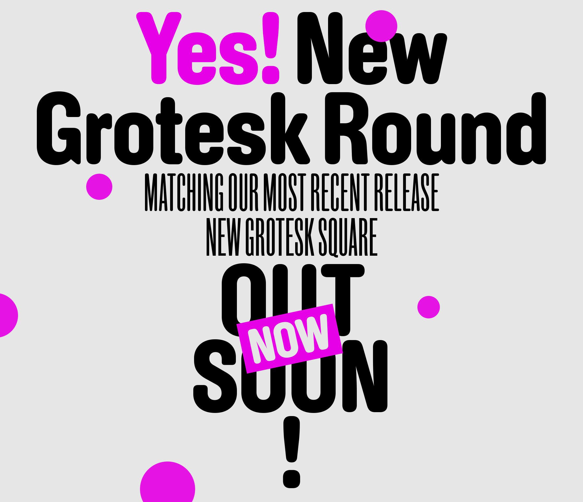 New Grotesk Round sample