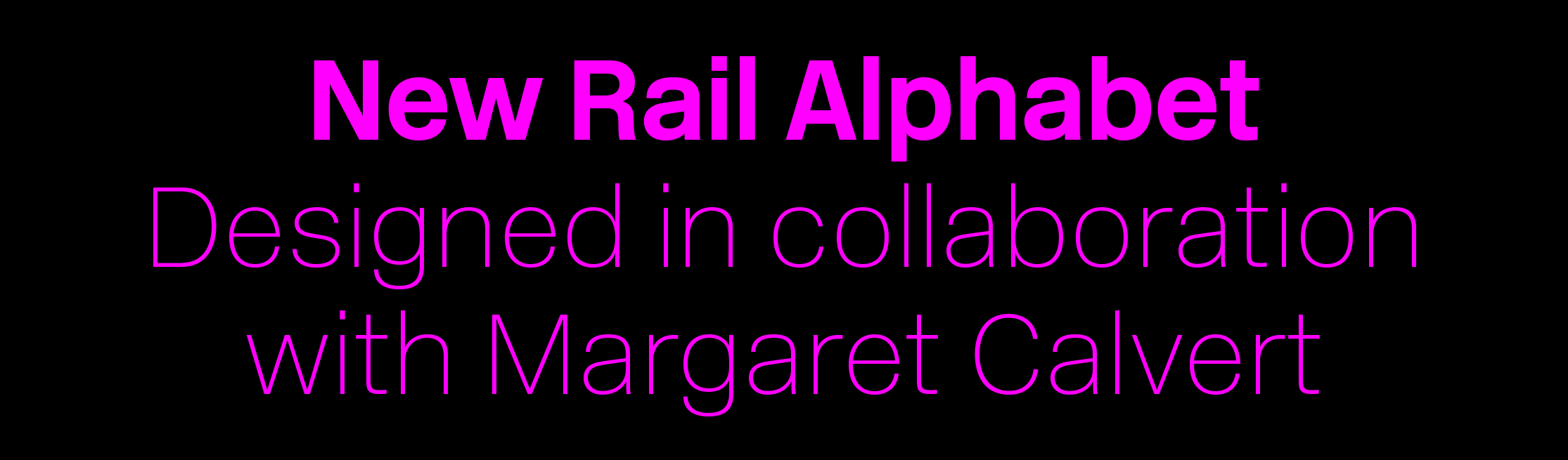 New Rail Alphabet sample